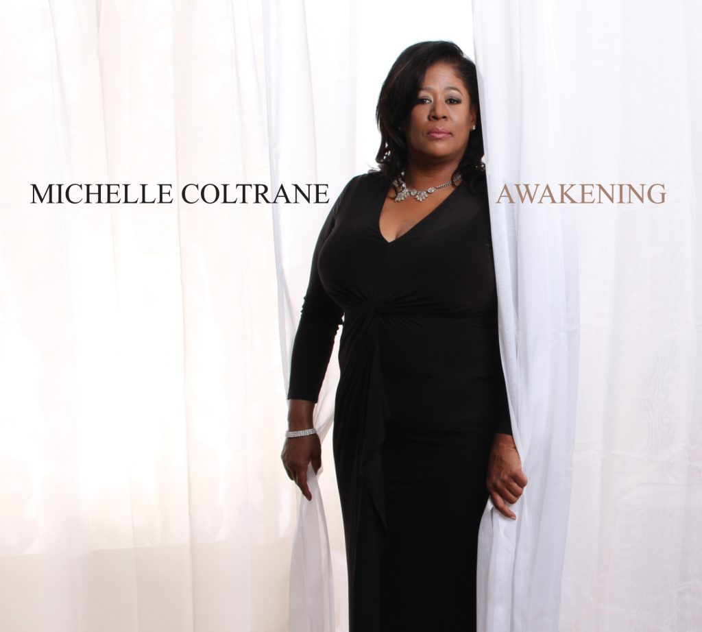 """It's here! """"Awakening,"""" the new album by Michelle Coltrane is now available. Listen and purchase via Spotify and CD Baby below: Spotify CD Baby"""